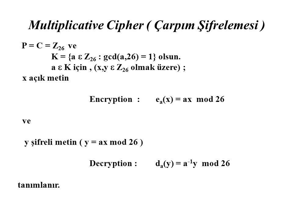 Multiplicative Cipher ( Çarpım Şifrelemesi )