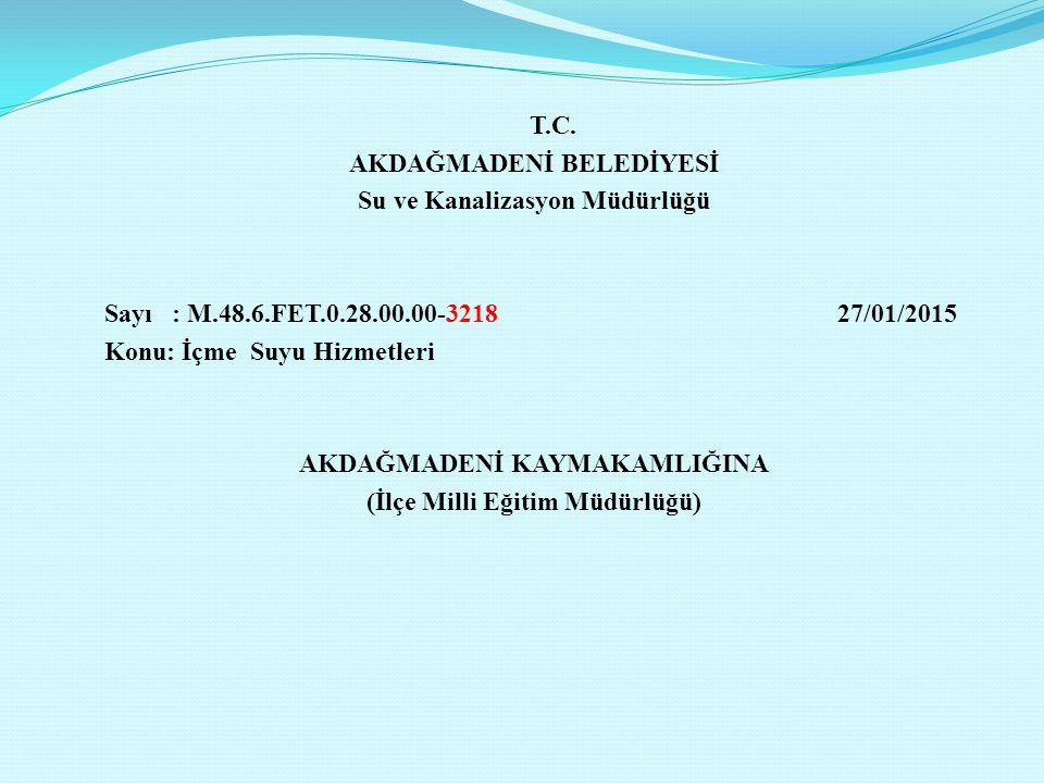 AKDAĞMADENİ BELEDİYESİ Su ve Kanalizasyon Müdürlüğü