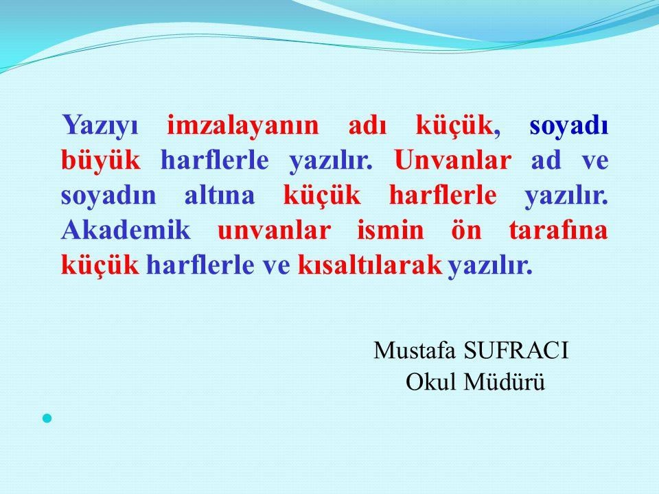 Mustafa SUFRACI Okul Müdürü