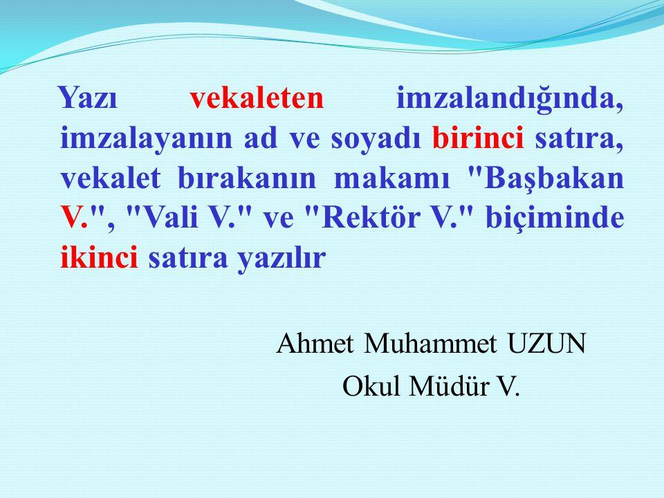 Ahmet Muhammet UZUN Okul Müdür V.