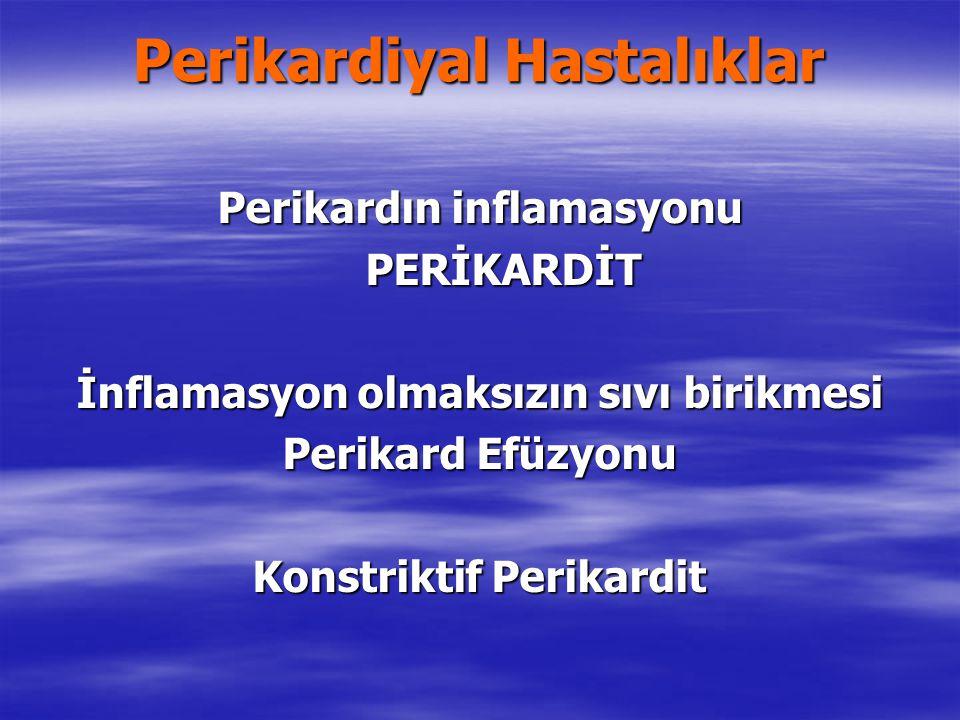 Perikardiyal Hastalıklar
