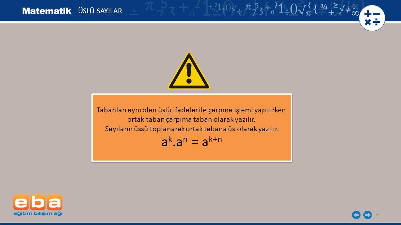 ak.an = ak+n ÜSLÜ SAYILAR