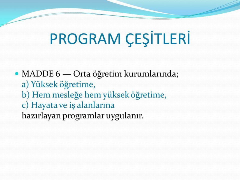 PROGRAM ÇEŞİTLERİ