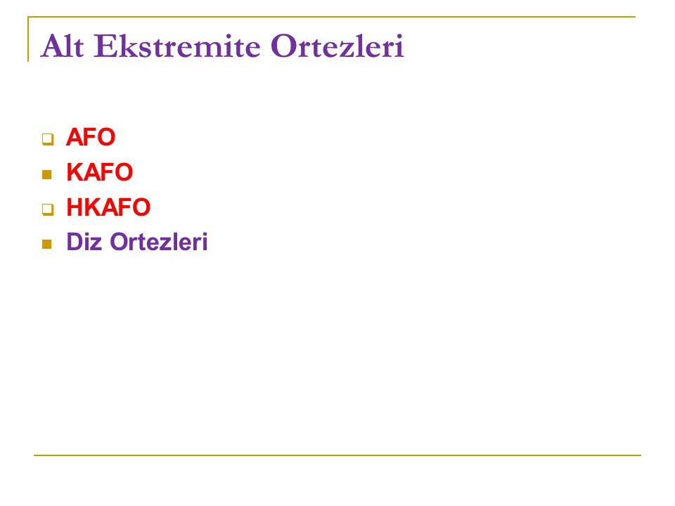 Alt Ekstremite Ortezleri