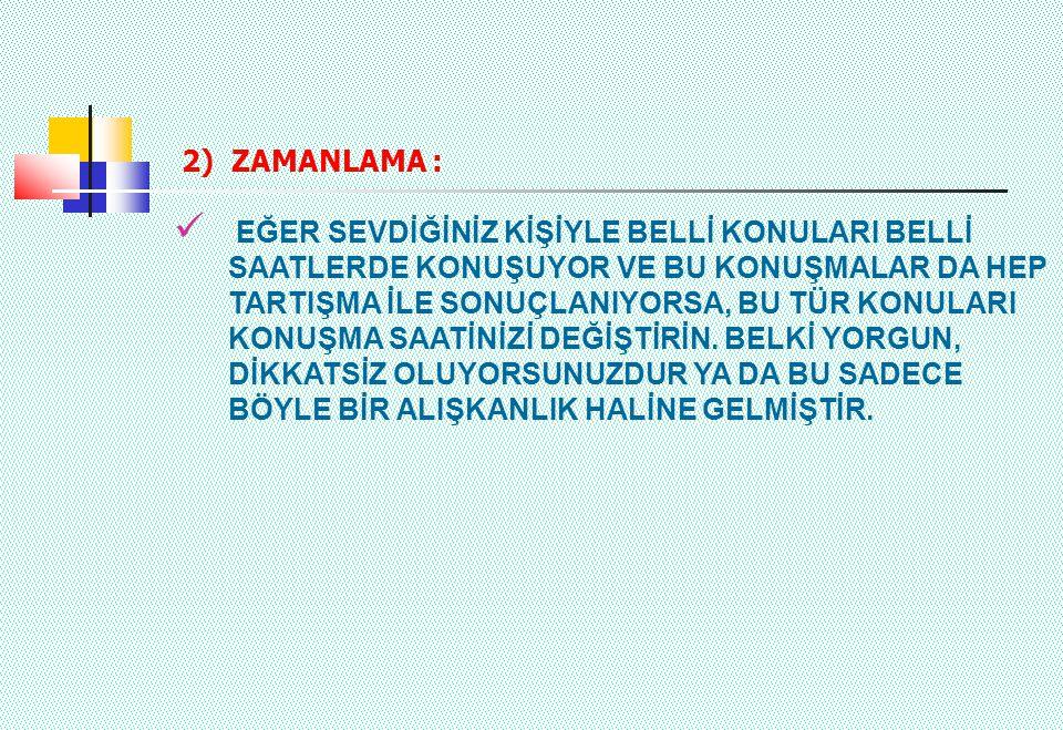 2) ZAMANLAMA :