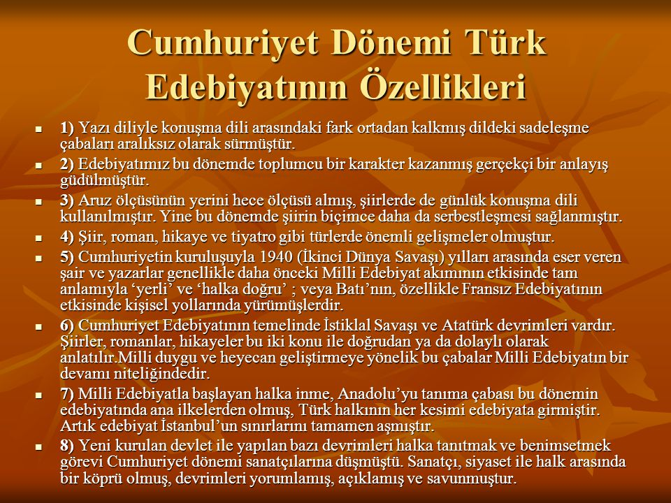 Cumhuriyet Dönemi Türk Edebiyatının Özellikleri