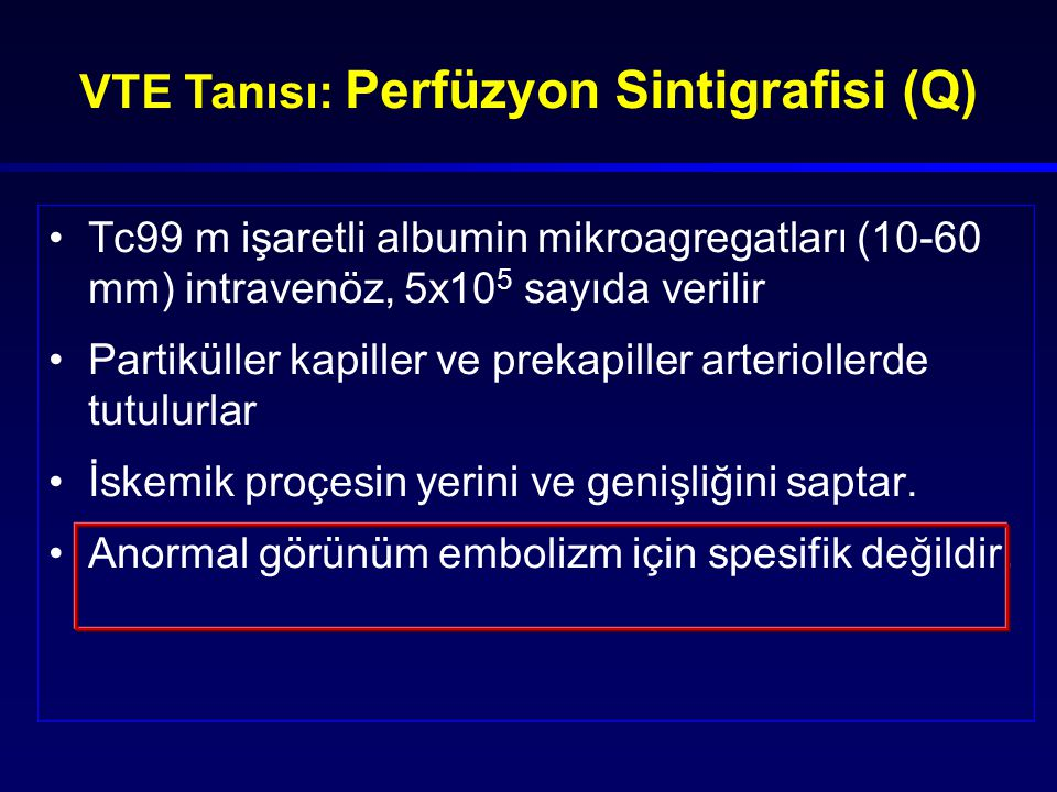 VTE Tanısı: Perfüzyon Sintigrafisi (Q)