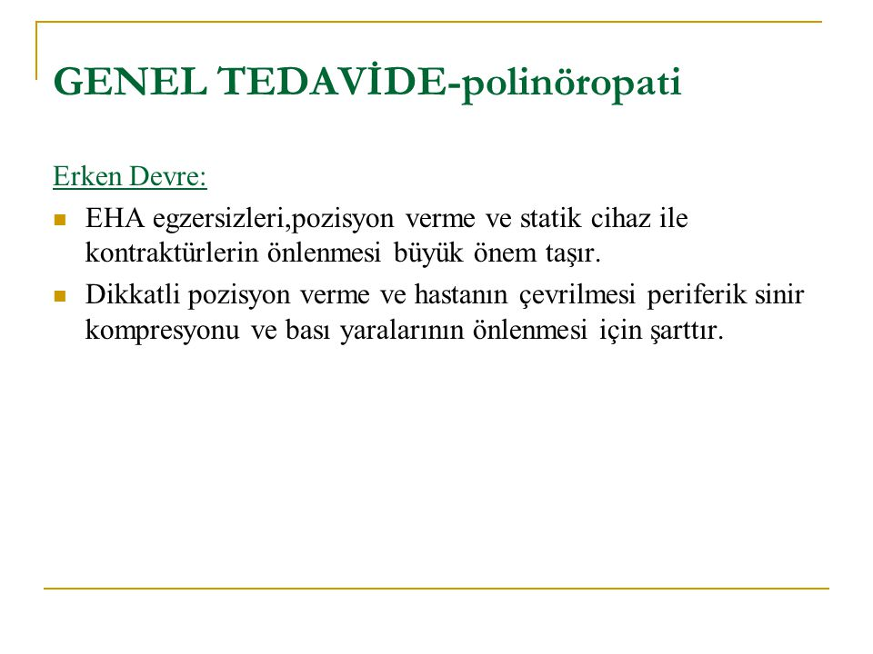 GENEL TEDAVİDE-polinöropati