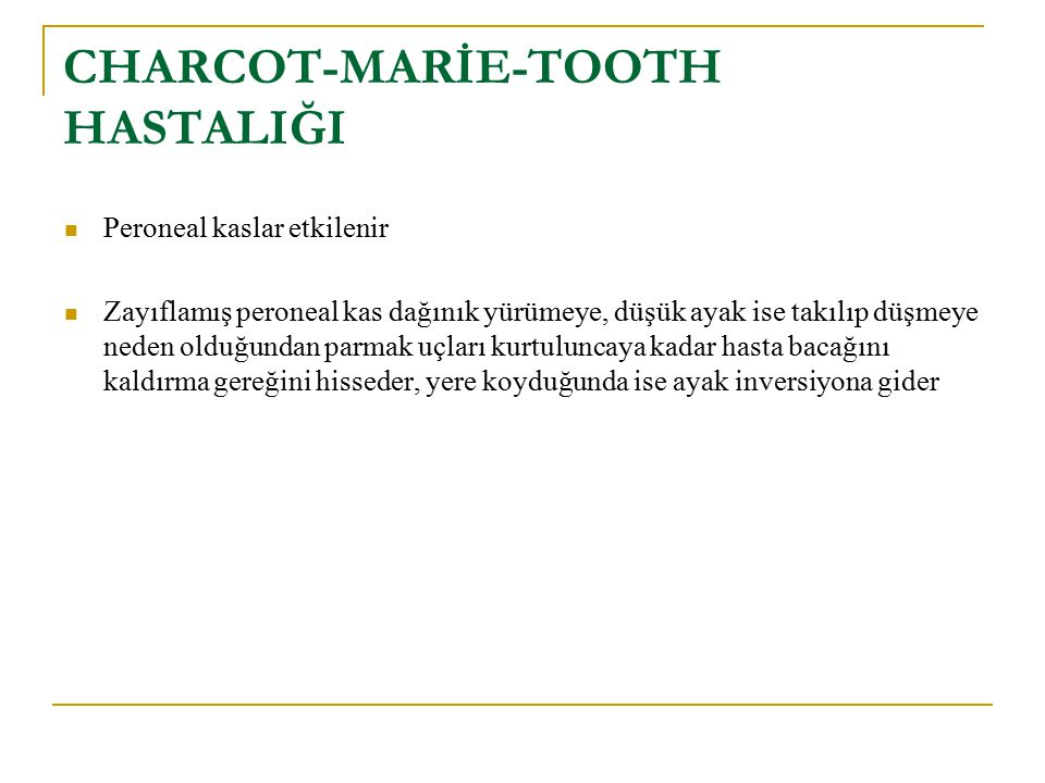 CHARCOT-MARİE-TOOTH HASTALIĞI