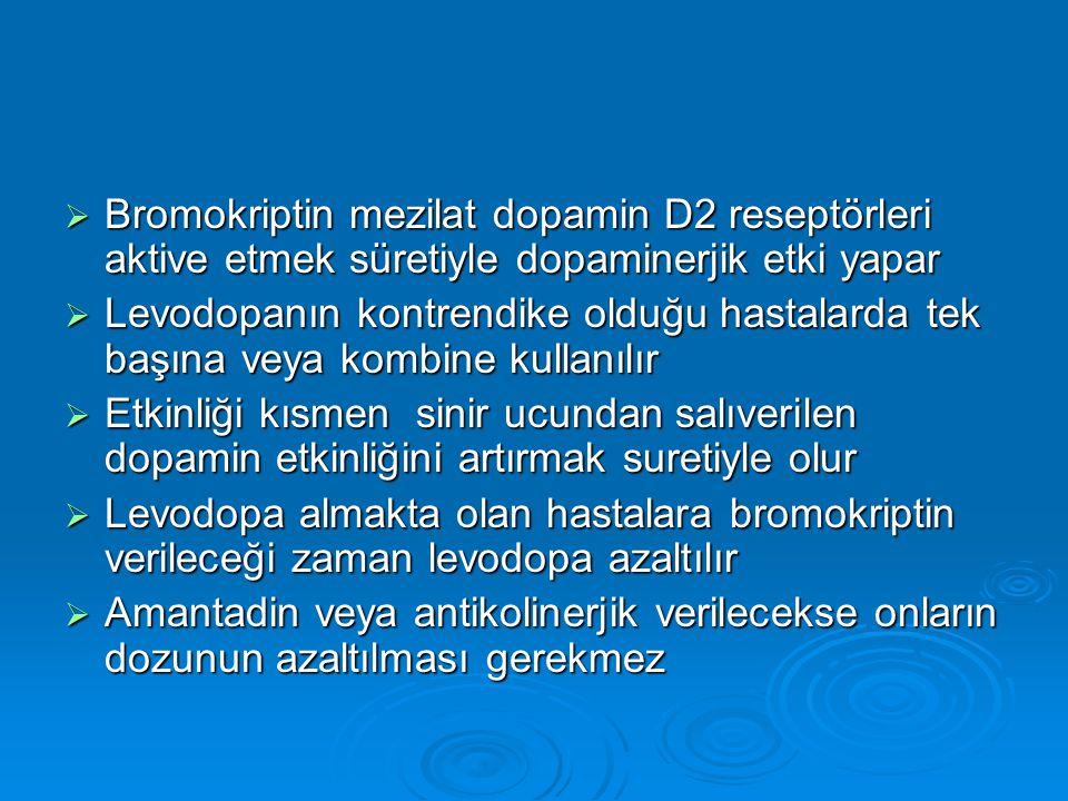 Bromokriptin mezilat dopamin D2 reseptörleri aktive etmek süretiyle dopaminerjik etki yapar