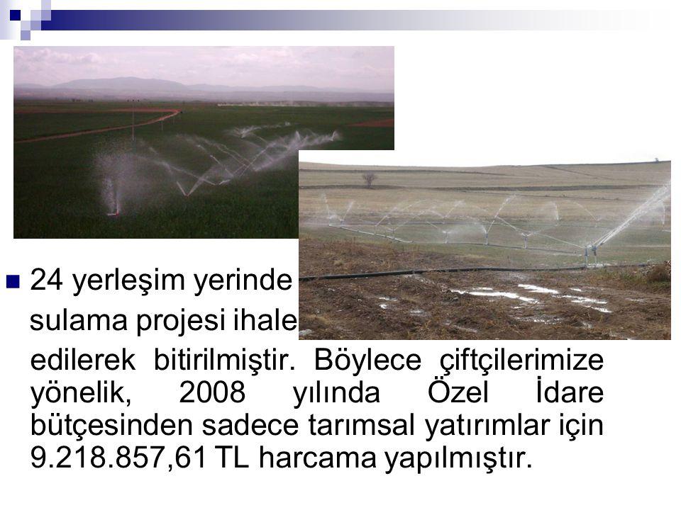 24 yerleşim yerinde sulama projesi ihale.