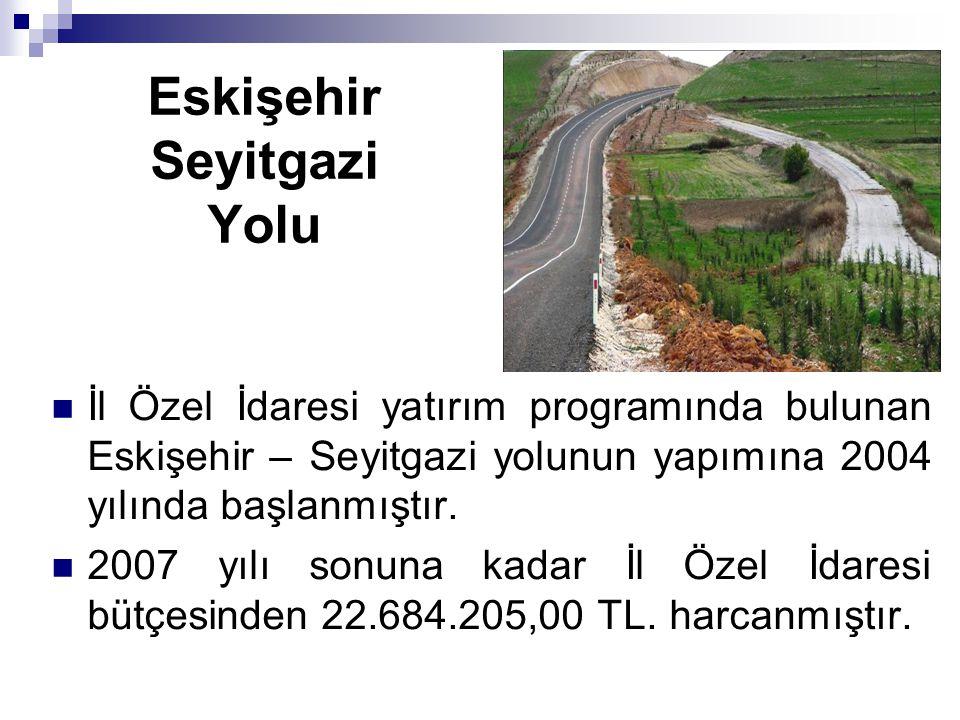 Eskişehir Seyitgazi Yolu