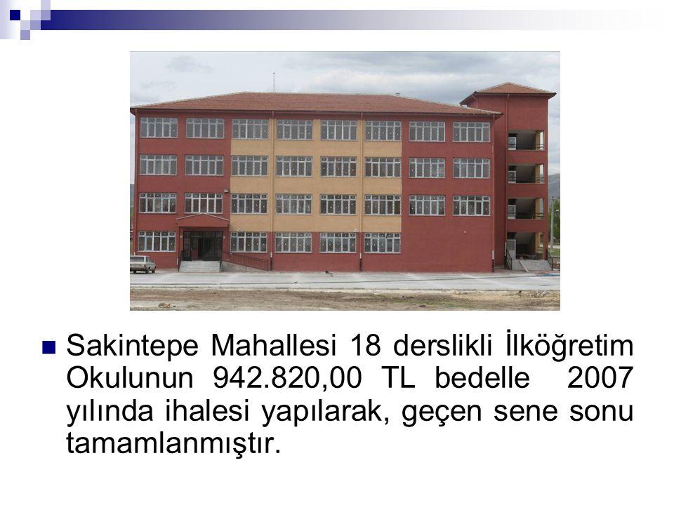 Sakintepe Mahallesi 18 derslikli İlköğretim Okulunun 942