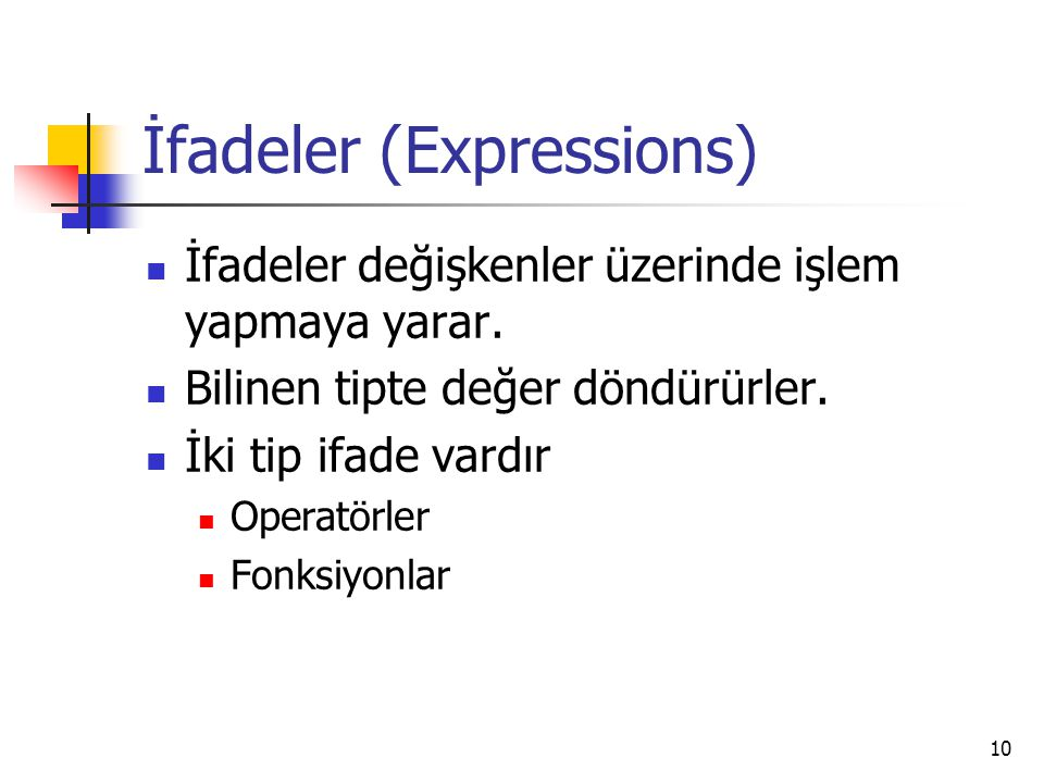İfadeler (Expressions)