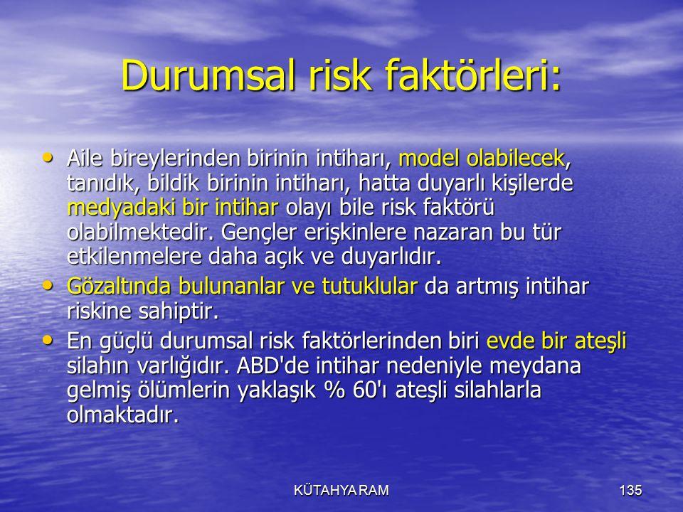 Durumsal risk faktörleri:
