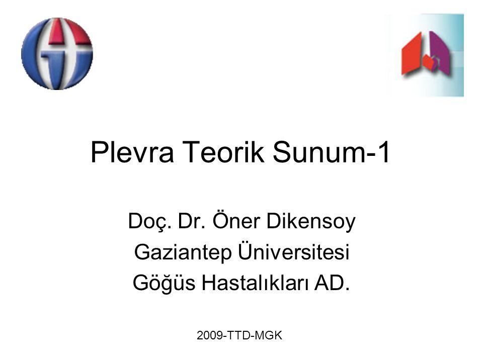 Doç. Dr. Öner Dikensoy Gaziantep Üniversitesi Göğüs Hastalıkları AD.