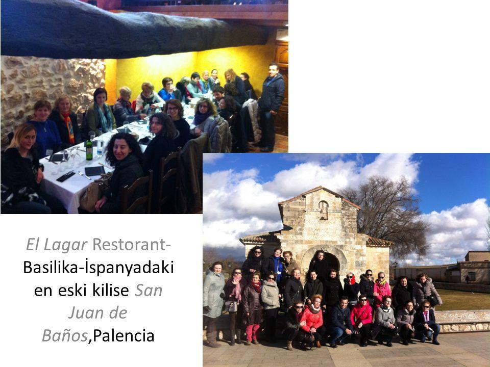 El Lagar Restorant-Basilika-İspanyadaki en eski kilise San Juan de Baños,Palencia