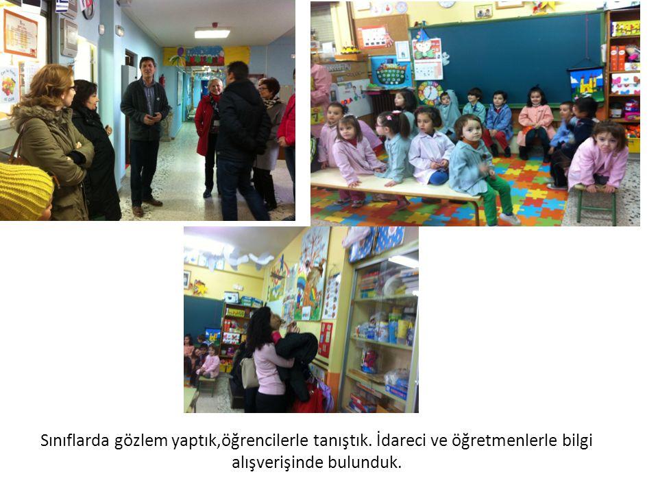 Sınıflarda gözlem yaptık,öğrencilerle tanıştık