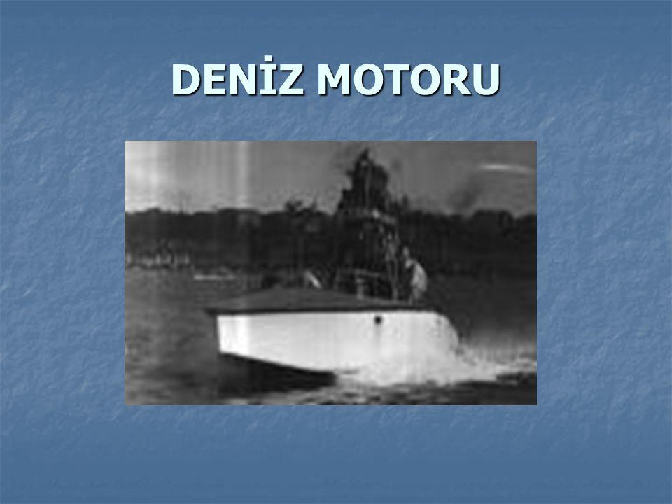 DENİZ MOTORU
