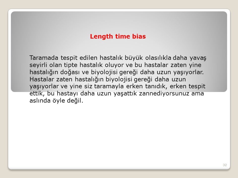 Length time bias