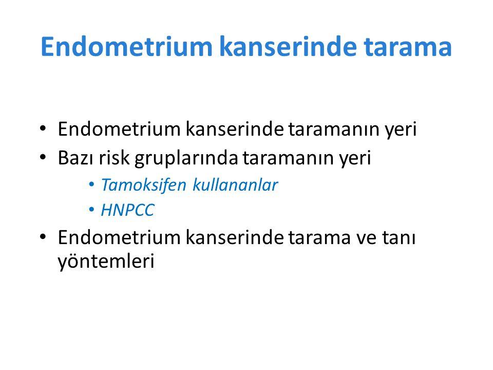 Endometrium kanserinde tarama