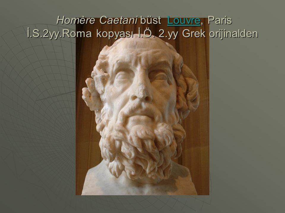 Homère Caetani büst Louvre, Paris İ. S. 2yy. Roma kopyası İ. Ö. 2