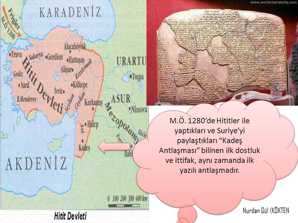 M.Ö. 1280'de Hititler ile yaptıkları ve Suriye'yi paylaştıkları Kadeş Antlaşması bilinen ilk dostluk ve ittifak, aynı zamanda ilk yazılı antlaşmadır.