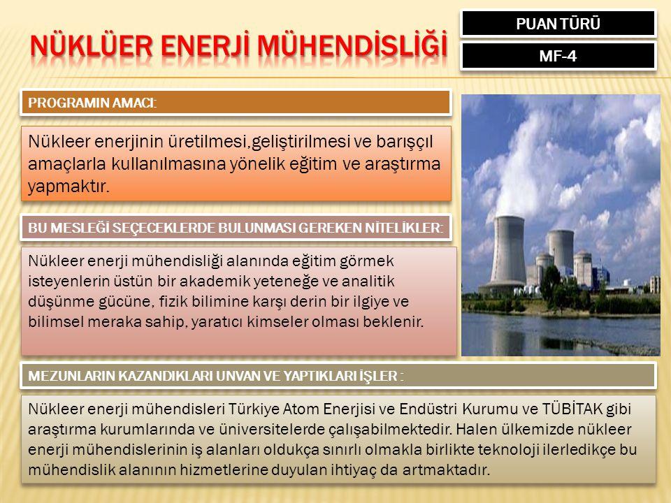 NÜKLÜER ENERJİ MÜHENDİSLİĞİ