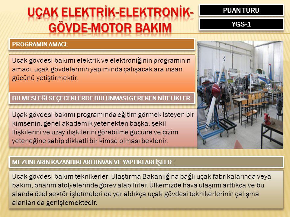 UÇAK ELEKTRİK-ELEKTRONİK-GÖVDE-MOTOR BAKIM