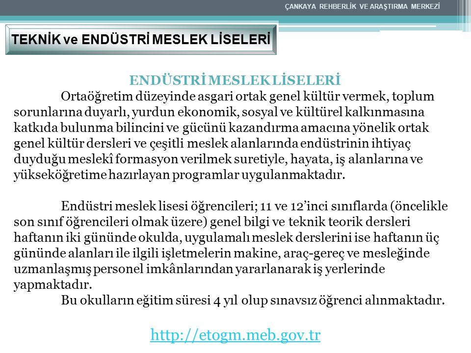 http://etogm.meb.gov.tr TEKNİK ve ENDÜSTRİ MESLEK LİSELERİ