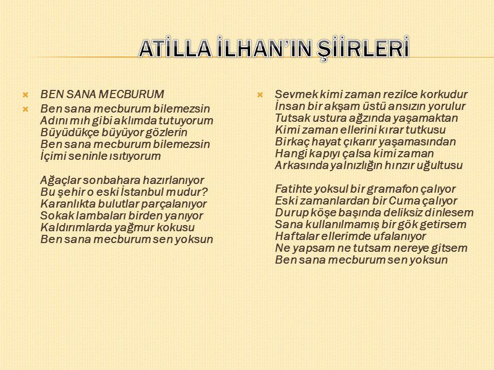ATİLLA İLHAN'IN ŞİİRLERİ