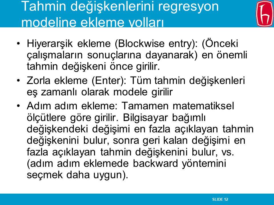 Tahmin değişkenlerini regresyon modeline ekleme yolları
