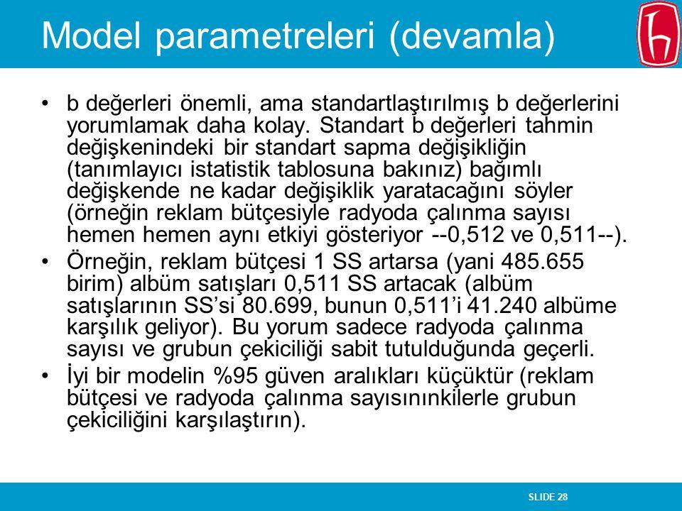 Model parametreleri (devamla)