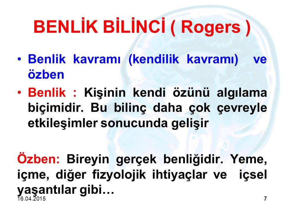 BENLİK BİLİNCİ ( Rogers )