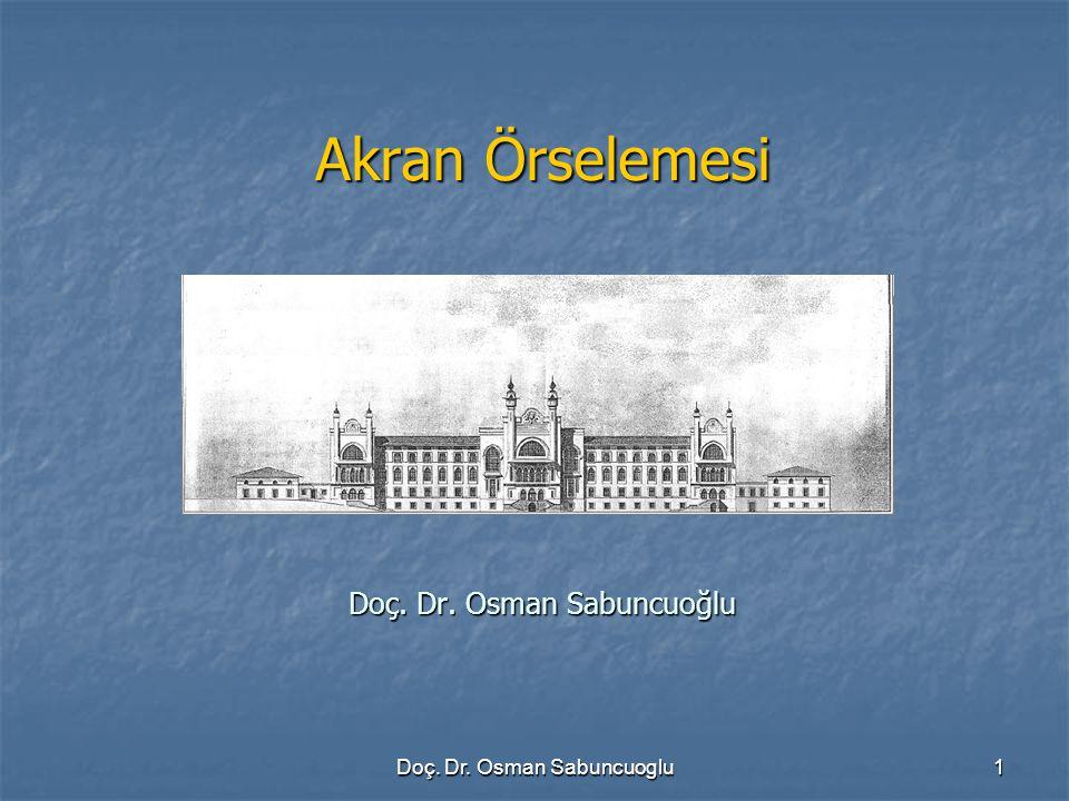 Akran Örselemesi Doç. Dr. Osman Sabuncuoğlu