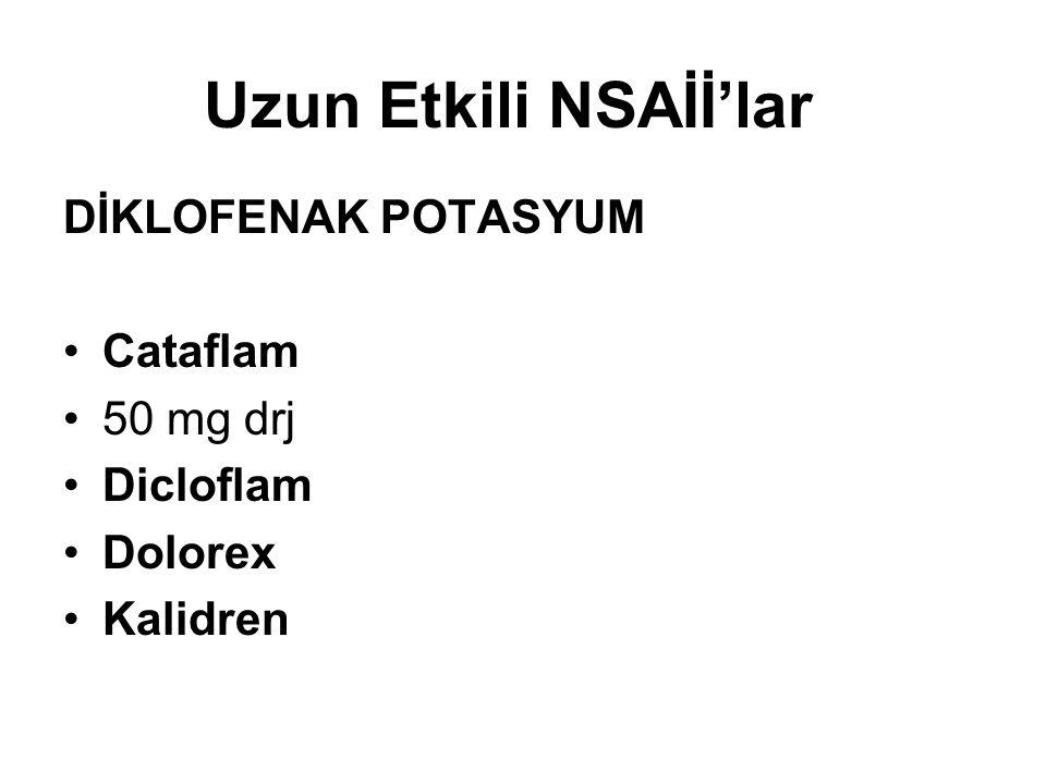 Uzun Etkili NSAİİ'lar DİKLOFENAK POTASYUM Cataflam 50 mg drj Dicloflam