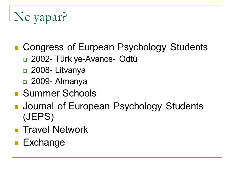 Ne yapar Congress of Eurpean Psychology Students Summer Schools