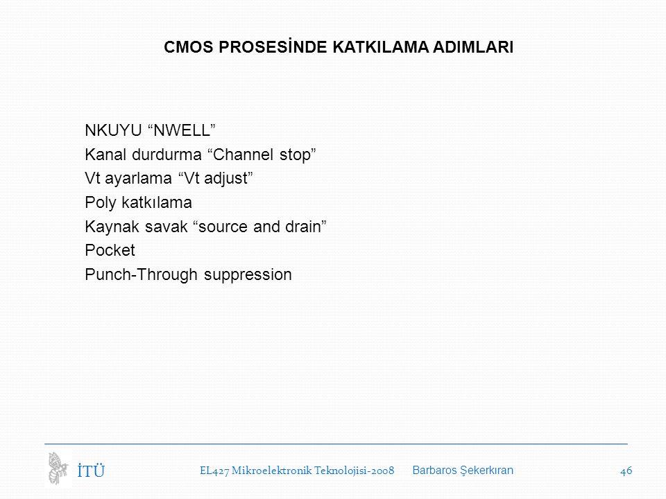 CMOS PROSESİNDE KATKILAMA ADIMLARI