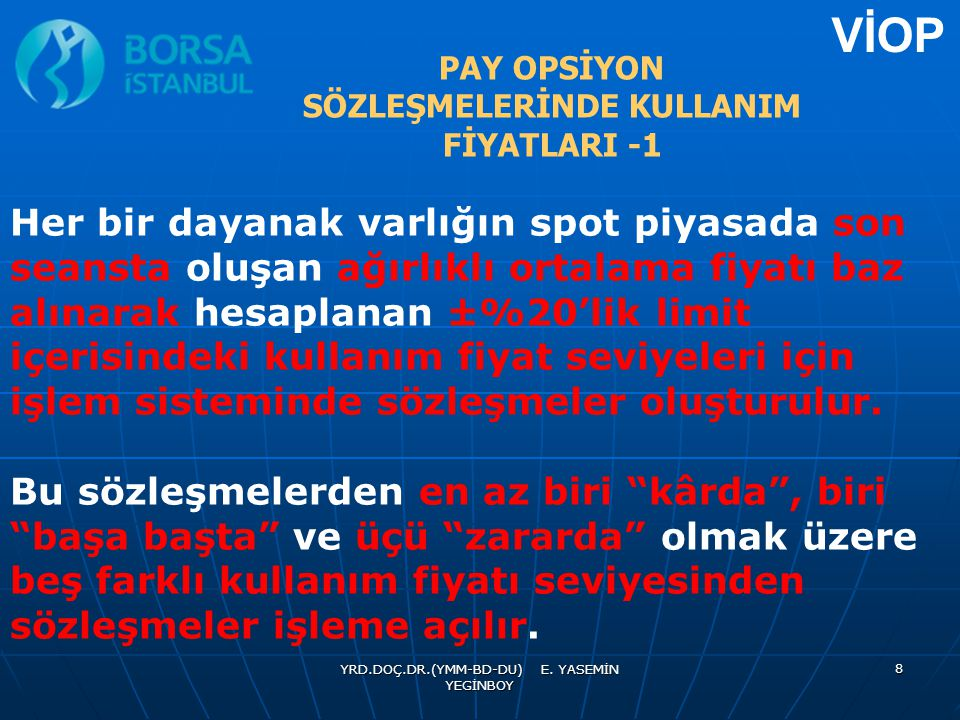 PAY OPSİYON SÖZLEŞMELERİNDE KULLANIM FİYATLARI -1