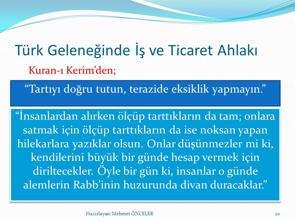 Türk Geleneğinde İş ve Ticaret Ahlakı