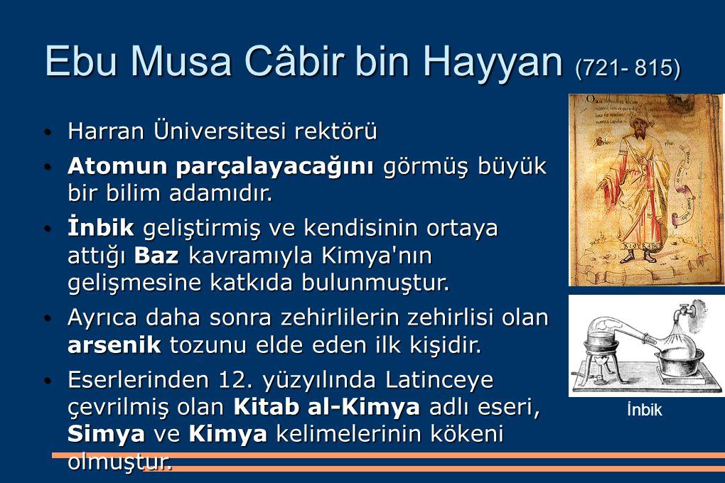 Ebu Musa Câbir bin Hayyan (721- 815)