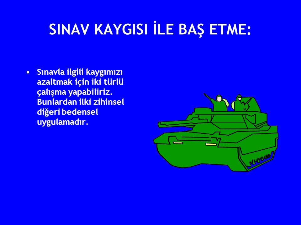 SINAV KAYGISI İLE BAŞ ETME: