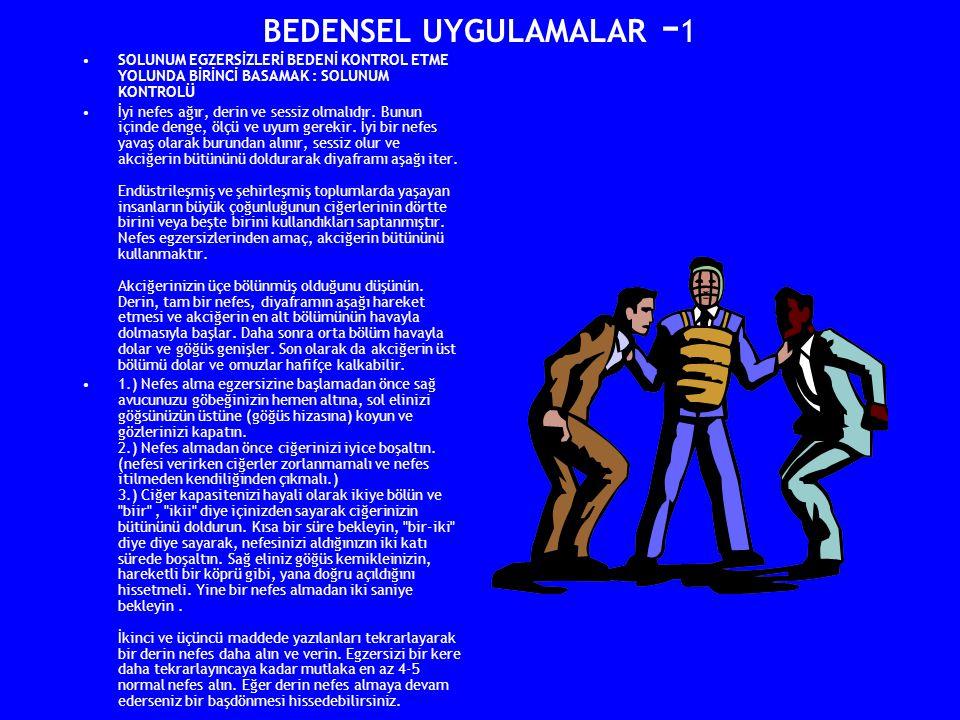 BEDENSEL UYGULAMALAR -1