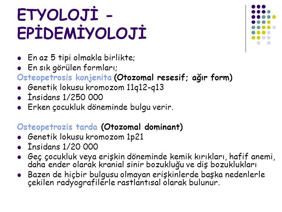 ETYOLOJİ - EPİDEMİYOLOJİ
