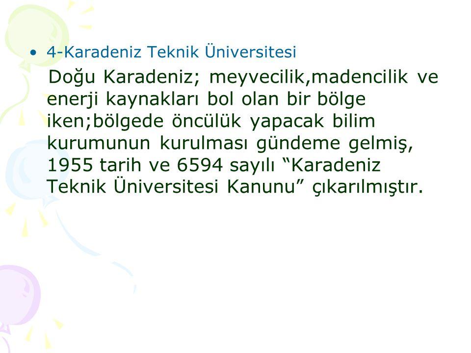 4-Karadeniz Teknik Üniversitesi