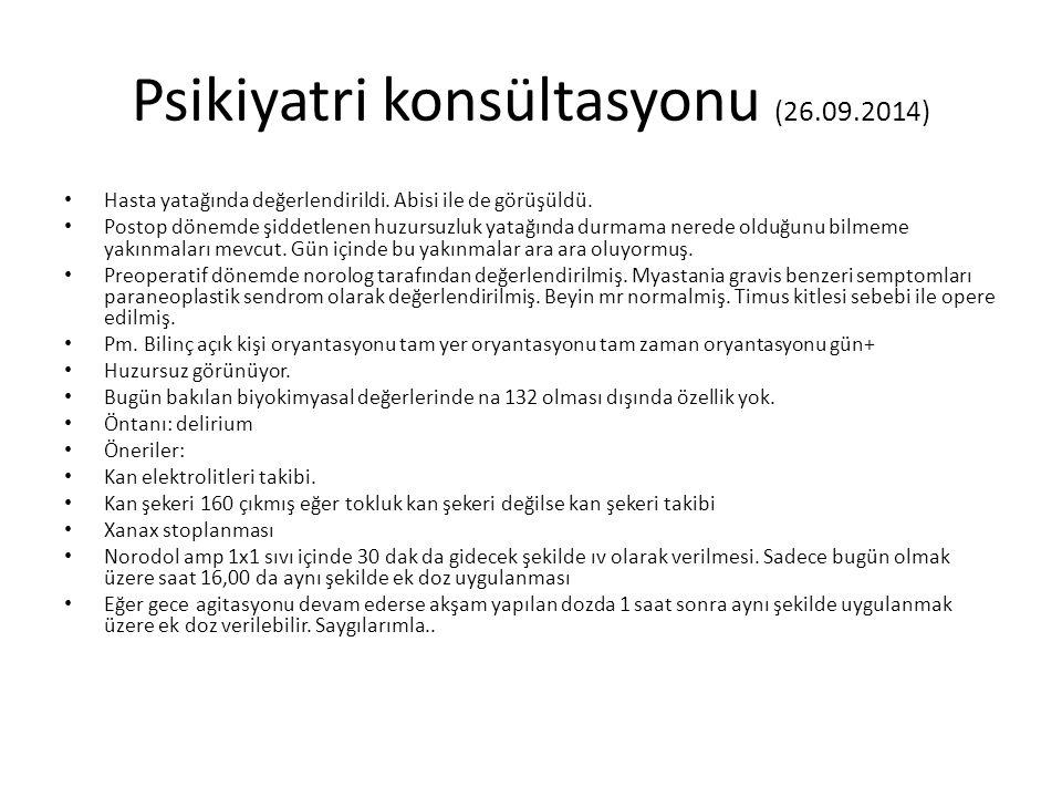Psikiyatri konsültasyonu (26.09.2014)
