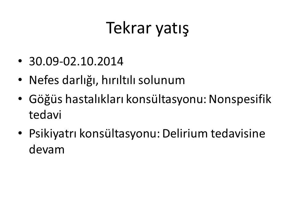 Tekrar yatış 30.09-02.10.2014 Nefes darlığı, hırıltılı solunum