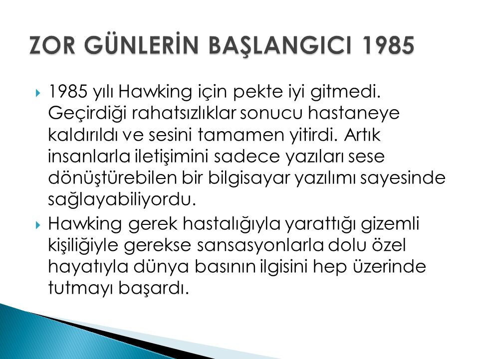 ZOR GÜNLERİN BAŞLANGICI 1985