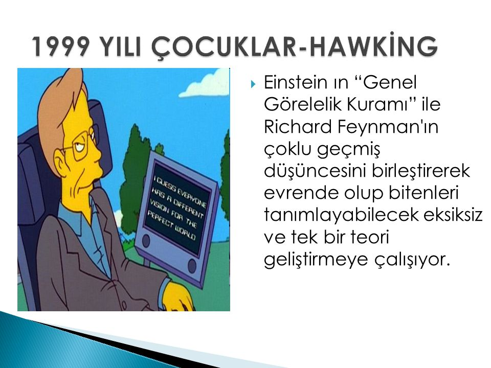 1999 YILI ÇOCUKLAR-HAWKİNG