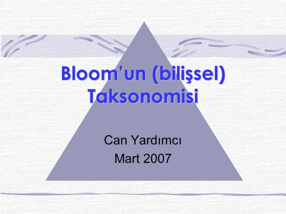 Bloom'un (bilişsel) Taksonomisi